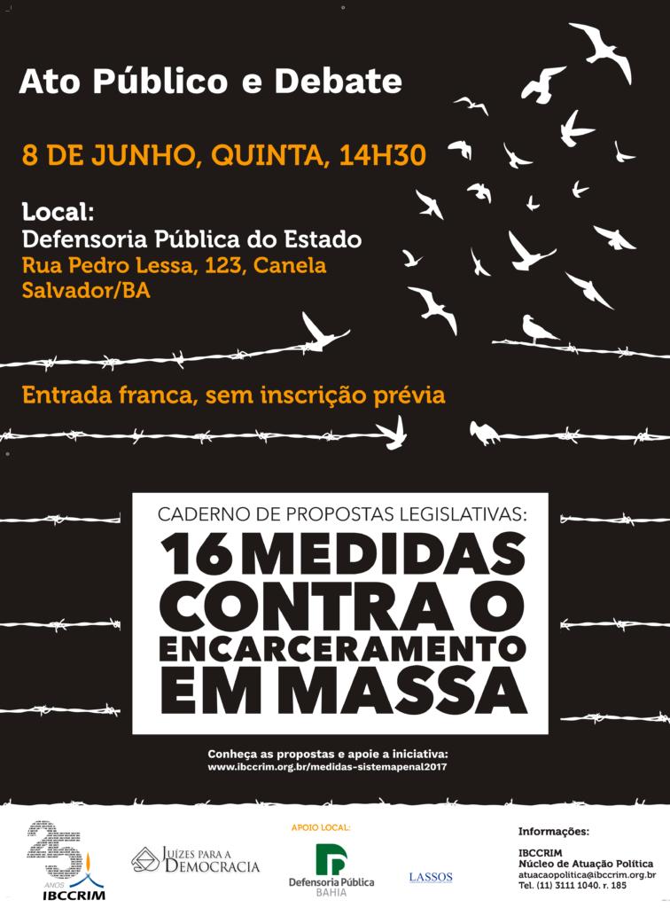 Cartaz do evento Ato público e debate das 16 medidas contra o encarceramento em massa, dia 08/06 às 14h
